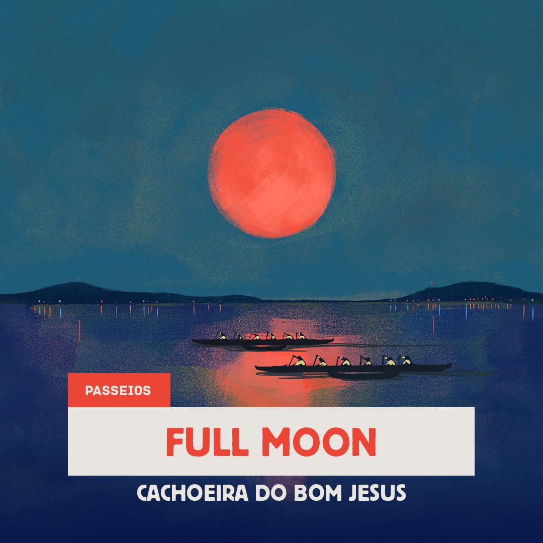 Lua Cheia - Cachoeira do Bom Jesus