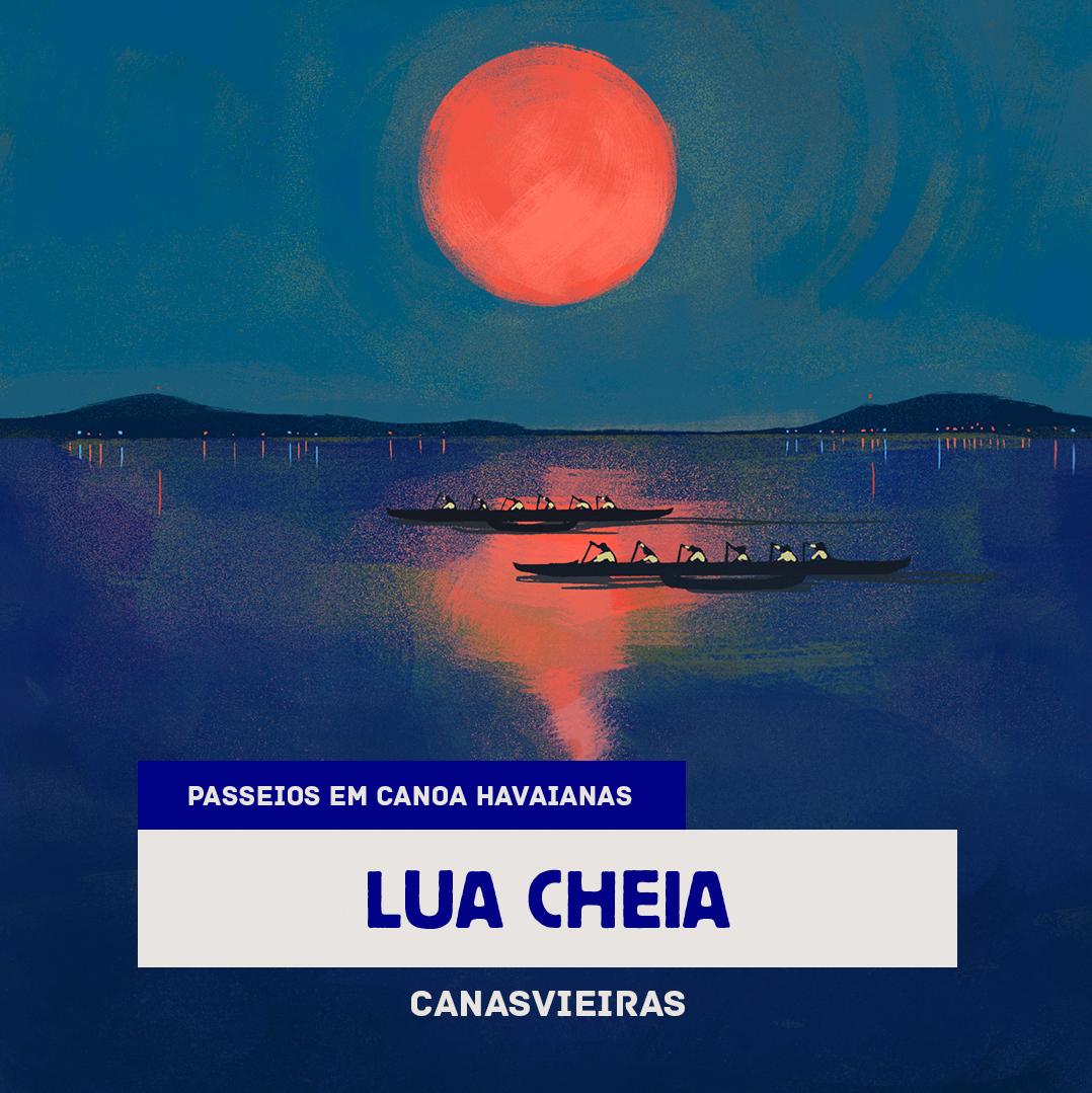 Lua Cheia - Canasvieiras
